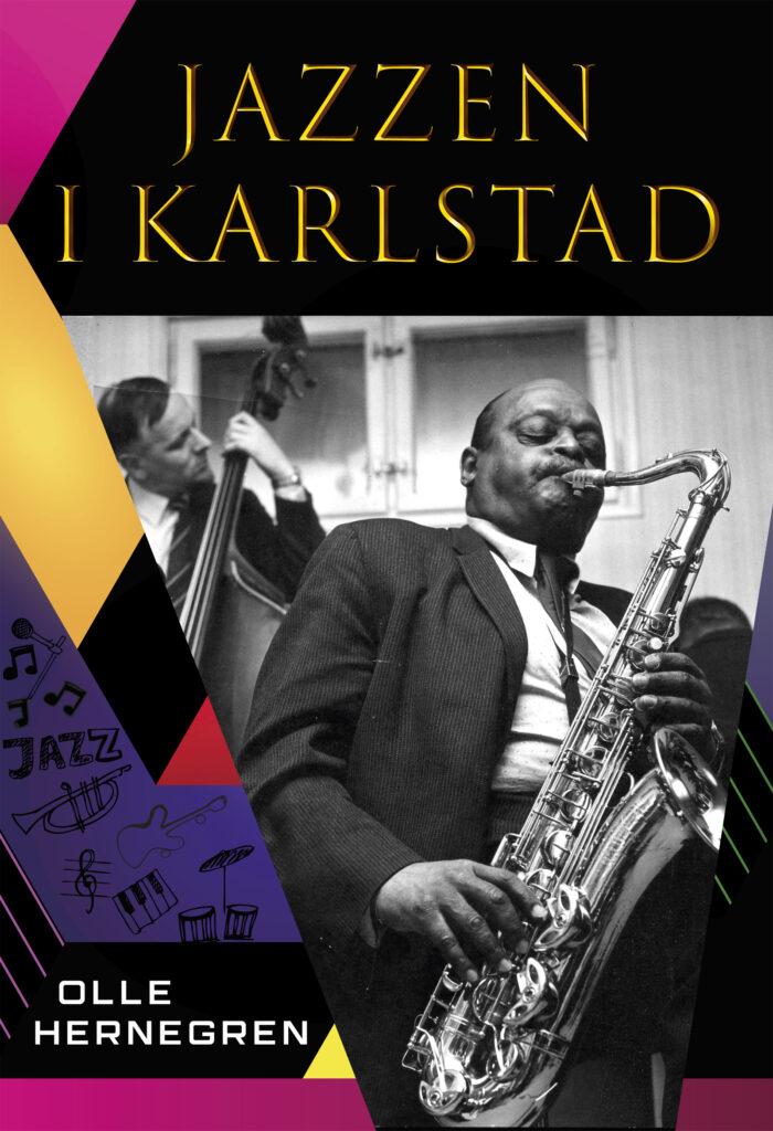 Denna bild har ett alt-attribut som är tomt. Dess filnamn är 01-Omslag-Jazzen-i-Karlstad-700x1024.jpg